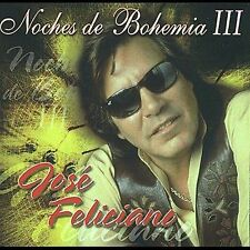 Noches de Bohemia, Vol. 3 by José Feliciano (CD Ships Super Fast Brand New !