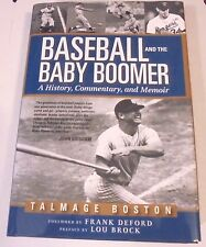Baseball & The Baby Boomer A History Commentary & Memoir  Talmage Boston SIGNED