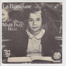 """BELLE Marie-Paule Disque 45T 7"""" LA BIAISEUSE -LILAS BLANC -CARRERE 49890 NM RARE"""