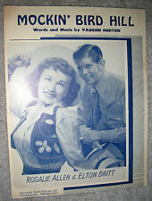 1949 MOCKIN' BIRD HILL Sheet Music ROSALIE ALLEN & ELTON BRITT by Vaughn Horton