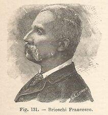 B1609 Francesco Brioschi - Incisione antica del 1924 - Engraving