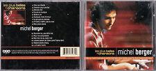 CD 15T LES PLUS BELLES CHANSONS DE MICHEL BERGER BEST OF 1998 TBE