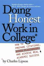 Doing Honest Work in College: How to Prepare Citations, Avoid Plagiarism, and Ac