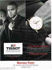 PUBLICITE ADVERTISING 065  2011  TISSOT montre VISODATE AUTOMATIQUE TONY PARKER