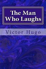 The Man Who Laughs by Victor Hugo (2014, Paperback)