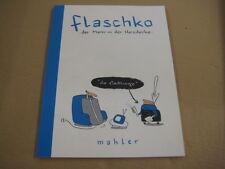 Flaschko - der Mann in der Heizdecke - Mahler - Edition Moderne