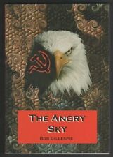 The Angry Sky (Paperback, 2012) Bob Gillespie