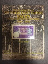 The Encyclopedia of Dry Rubber Export Coupons Malaya, Ceylon and Netherlands