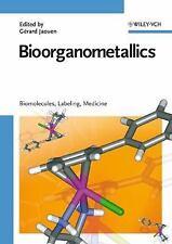 Bioorganometallics: Biomolecules, Labeling, Medicine-ExLibrary