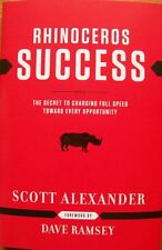 """""""Rhinoceros Success"""" by Scott Alexander. Foreword by Dave Ramsey. Hardcover!"""