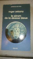 Roger Zelazny - Le sérum de la déesse bleue