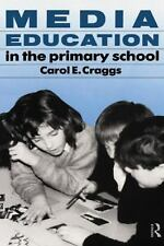 Media Education in the Primary School by Carol Craggs (1992, Paperback)