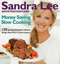 Semi-Homemade Money-Saving Slow-Cooking: 128 Quick-to-Cook Meals-ExLibrary