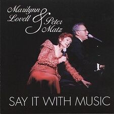 Say It with Music by Marilyn Lovell (CD, Feb-2000, Original Cast (Label))