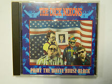 Dick Nixons ‎– Paint The White House Black - CD New Rose Records ‎– ROSECD 301