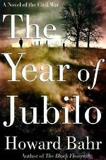 G, The Year of Jubilo: A Novel of the Civil War, Bahr, Howard, 0805059725, Book