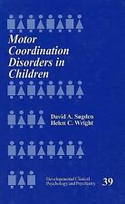 Motor Coordination Disorders in Children (Developmental Clinical Psych-ExLibrary