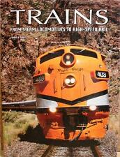 TRAINS: FROM STEAM LOCOMOTIVES TO HIGH SPEED RAIL NEW