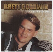 BRETT GOODWIN Bourbon Cowboy CD aussie Country Music Tamworth Star Maker signed