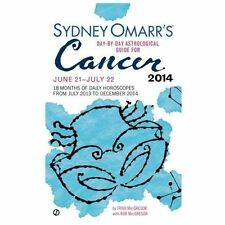 Sydney Omarr's Day-By-Day Astrological Guide for the Year 2014: Cancer by Rob...