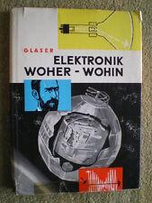 Elektronik woher - wohin .. DDR Buch 1966 Elektronenröhre Nachrichtentechnik