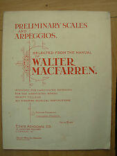 PRELIMINARY SCALES AND ARPEGGIOS FROM THE MANUAL OF WALTER MACFARREN