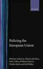 Policing the European Union (Clarendon Studies in Criminology)