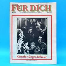 DDR FÜR DICH 18/1985 Torgau Hennigsdorf Gülzow 2. Weltkrieg Rosa Thälmann Heiden