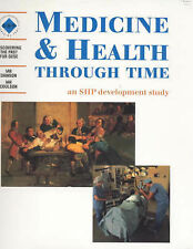 Medicine and Health Through Time: An SHP Development Study: Student's Book by...