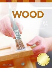 Foolproof Wood Finishing, Revised Edition : Learn How to Finish or Refinish...