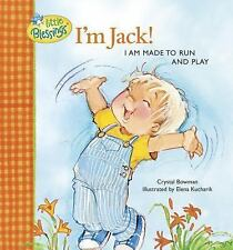 I'm Jack! I Am Made to Run and Play (Little Blessings Picture Books)