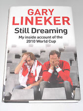 Still Dreaming - My Inside Account of the 2010 World Cup by Gary Lineker/England