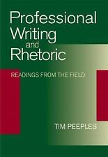 Professional Writing and Rhetoric: Readings from the Field, Tim Peeples, Accepta