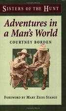 Adventures In A Man's World (Sisters of the Hunt)