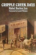 Cripple Creek Days, Mabel Barbee Lee, Acceptable Book