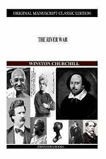 The River War by Winston Churchill (2012, Paperback)