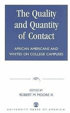 The Quality and Quantity of Contact: African Americans and Whites on College Ca