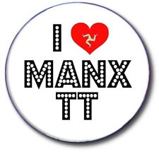 "I LOVE MANX TT/ISLE OF MAN..1"" / 25 mm  BUTTON BADGE"