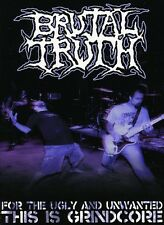 Brutal Truth: For the Ugly and Unwanted.. (2009, REGION 1 DVD New)