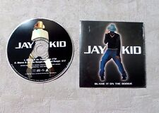 "CD AUDIO MUSIQUE / JAY-KID ""BLAME IT ON THE BOOGIE"" CD SINGLE 2T 2003 CARDSLEEVE"