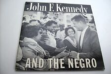 JOHN F KENNEDY AND THE NEGRO