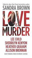 Love Is Murder Thriller - Brown, Sandra - Paperback