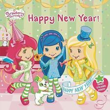 Strawberry Shortcake Ser.: Happy New Year! by Amy Ackelsberg (2014, Picture...
