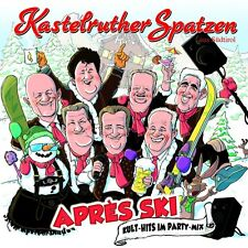 KASTELRUTHER SPATZEN - APRES SKI - KULT-HITS IM PARTY-MIX  CD NEU
