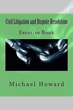 Legal Study E-Guides: Civil Litigation and Dispute Resolution : Study Pack...