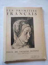 LES PRIMITIFS FRANCAIS - TEXTE DE JACQUES DUPONT