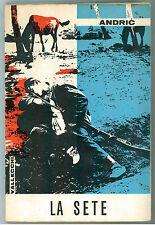 ANDRIC IVO LA SETE VALLECCHI 1961 I° EDIZ. NARRATIVA STRANIERA