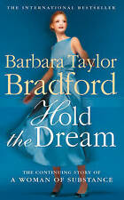 Hold the Dream by Barbara Taylor Bradford (Paperback, 1995) New Book