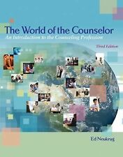The World of the Counselor : An Introduction to the Counseling Profession by...
