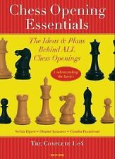 Chess Opening Essentials: The Ideas & Plans Behind ALL Chess Openings, The Compl